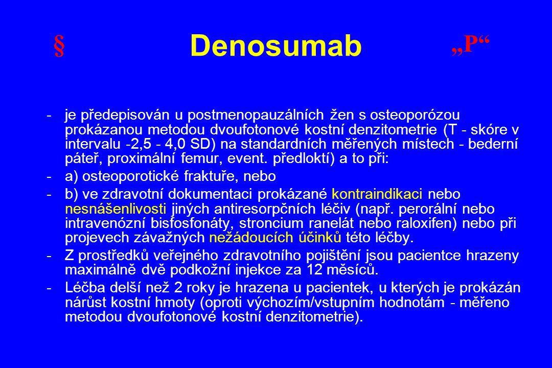 """Denosumab § """"P"""