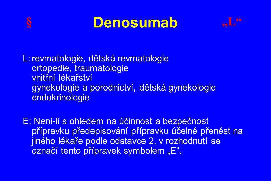 """Denosumab § """"L"""