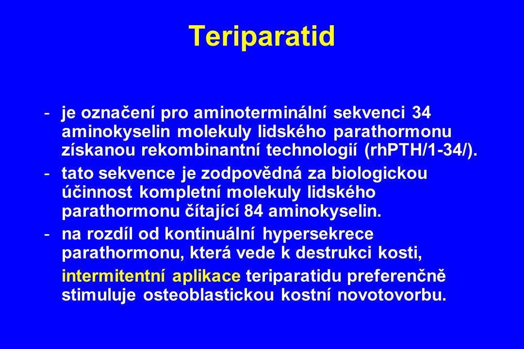 Teriparatid je označení pro aminoterminální sekvenci 34 aminokyselin molekuly lidského parathormonu získanou rekombinantní technologií (rhPTH/1-34/).