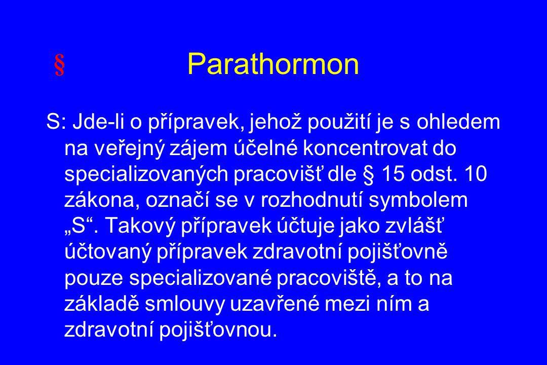 Parathormon §