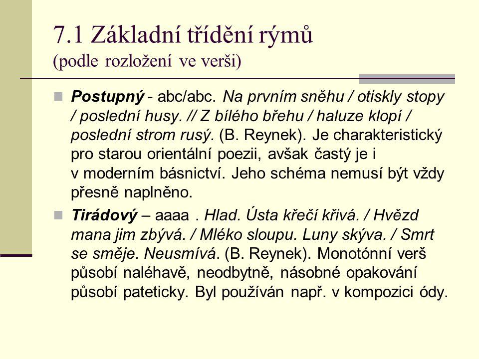 7.1 Základní třídění rýmů (podle rozložení ve verši)