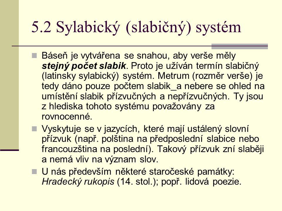 5.2 Sylabický (slabičný) systém