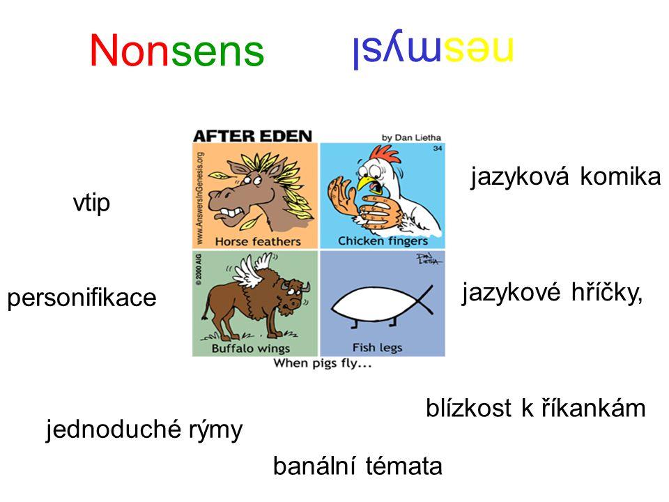 Nonsens nesmysl jazyková komika vtip jazykové hříčky, personifikace