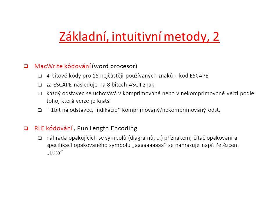 Základní, intuitivní metody, 2