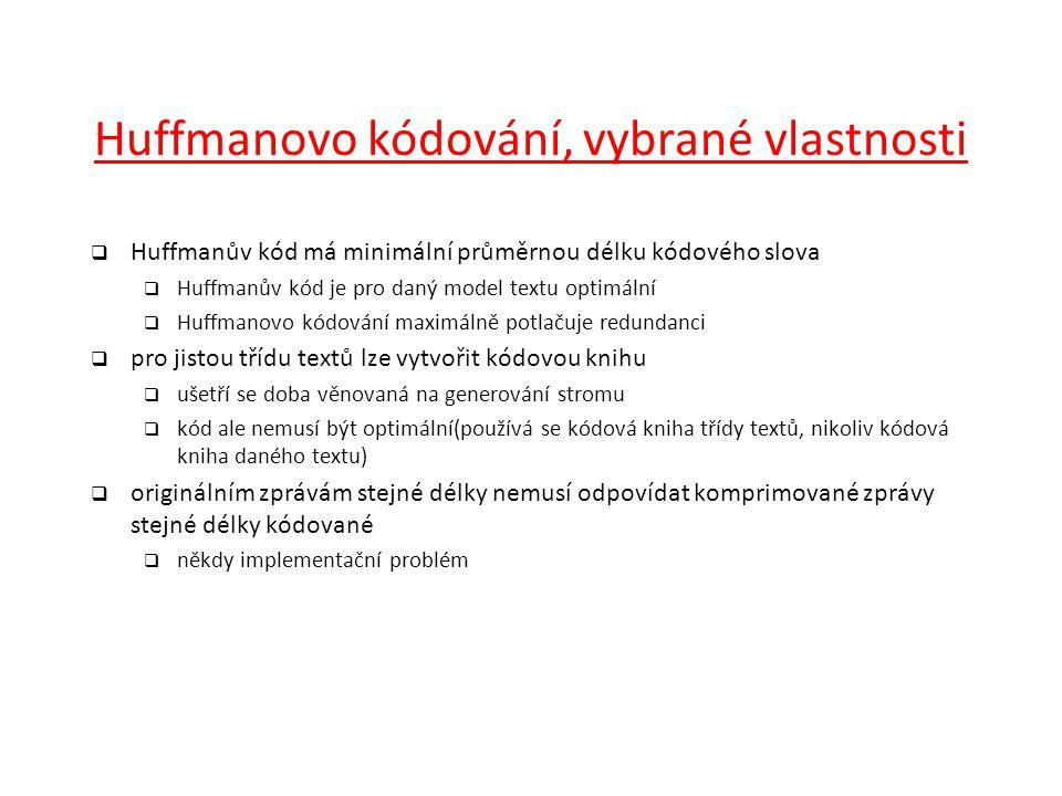 Huffmanovo kódování, vybrané vlastnosti