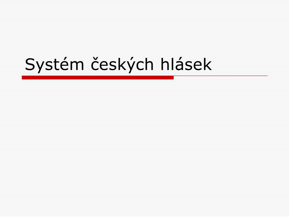 Systém českých hlásek