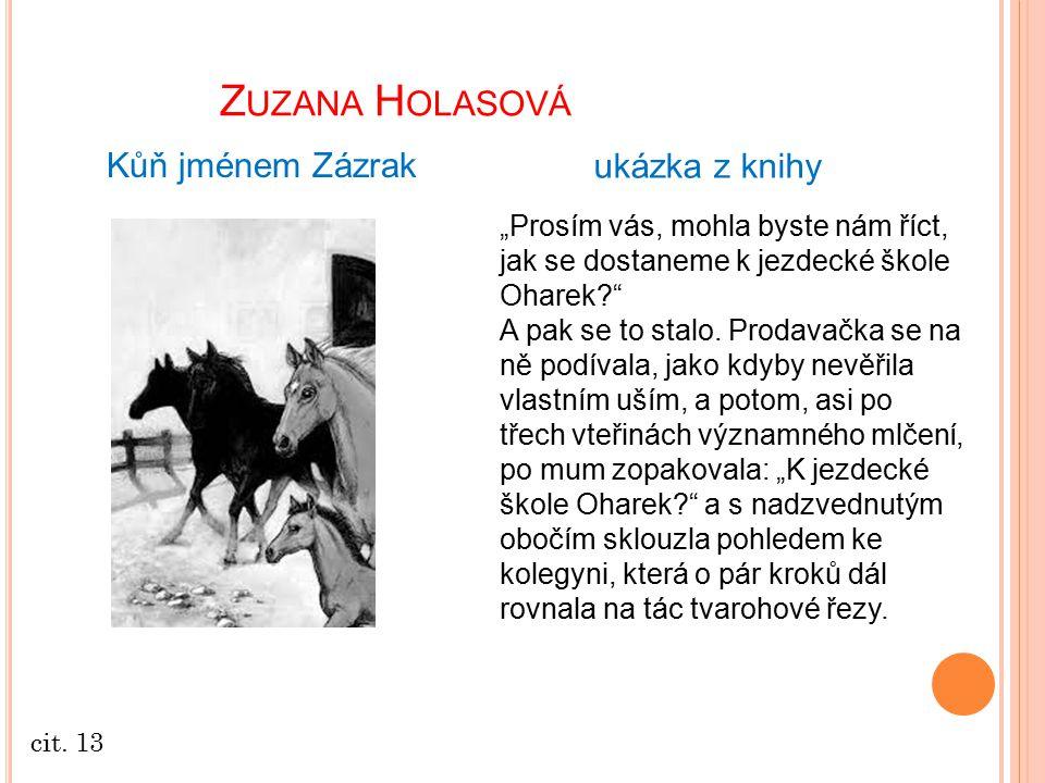 Zuzana Holasová Kůň jménem Zázrak ukázka z knihy