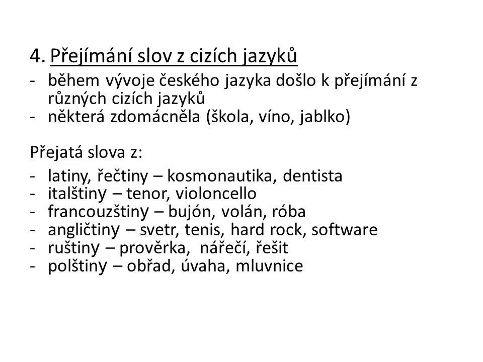 4. Přejímání slov z cizích jazyků