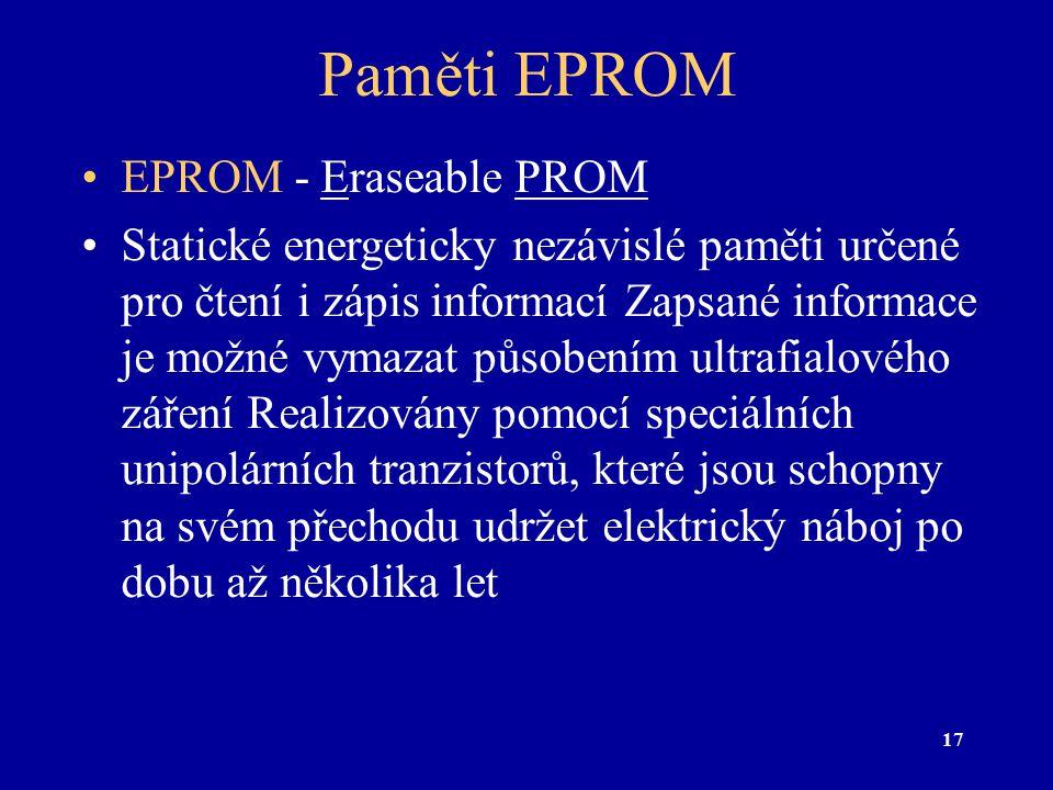 Paměti EPROM EPROM - Eraseable PROM