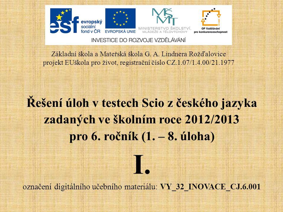 I. Řešení úloh v testech Scio z českého jazyka