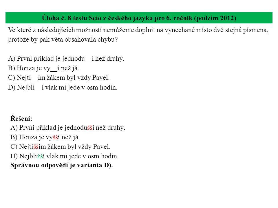 Úloha č. 8 testu Scio z českého jazyka pro 6. ročník (podzim 2012)