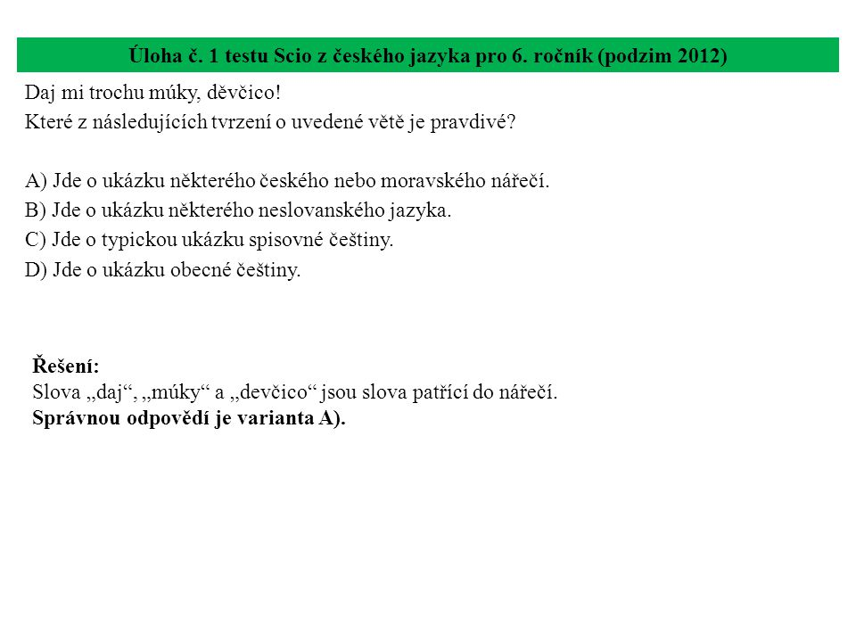 Úloha č. 1 testu Scio z českého jazyka pro 6. ročník (podzim 2012)