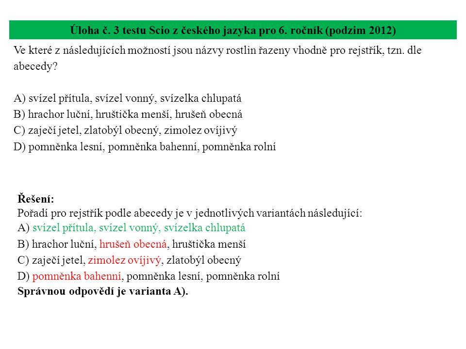Úloha č. 3 testu Scio z českého jazyka pro 6. ročník (podzim 2012)