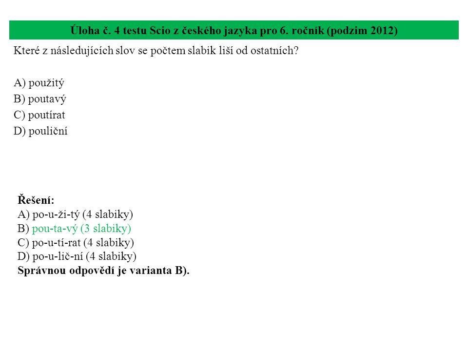 Úloha č. 4 testu Scio z českého jazyka pro 6. ročník (podzim 2012)
