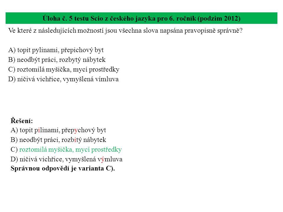 Úloha č. 5 testu Scio z českého jazyka pro 6. ročník (podzim 2012)