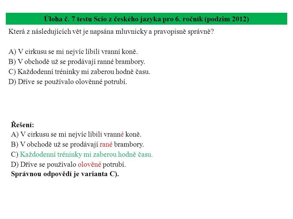 Úloha č. 7 testu Scio z českého jazyka pro 6. ročník (podzim 2012)