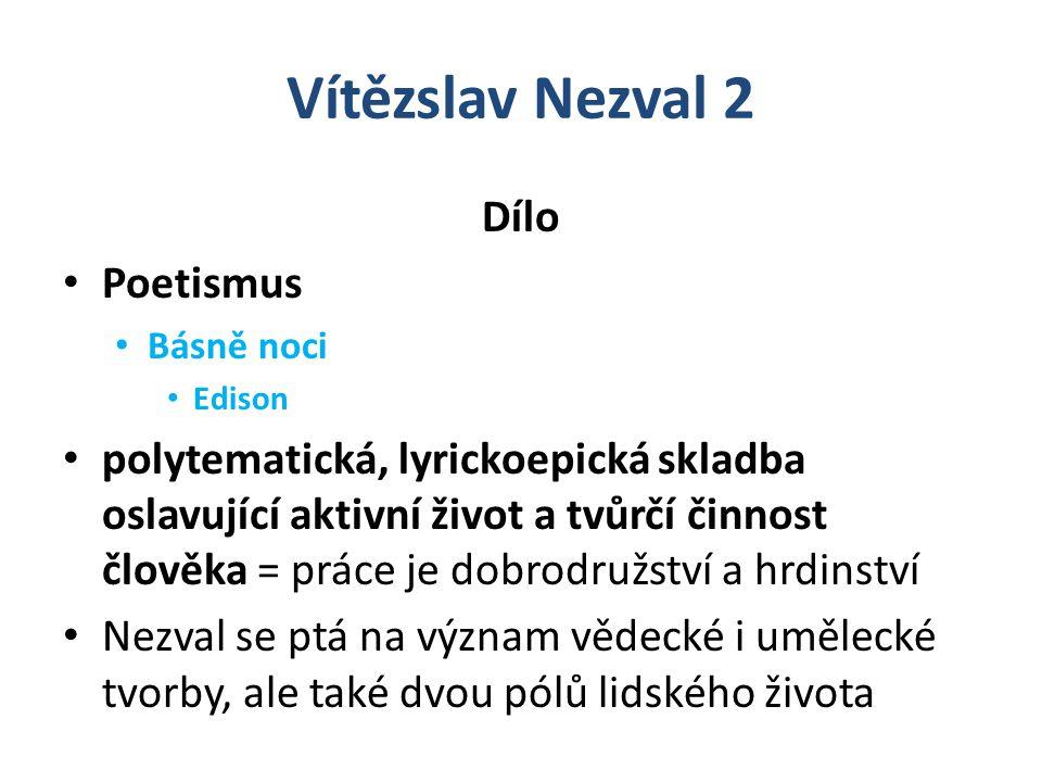 Vítězslav Nezval 2 Dílo Poetismus