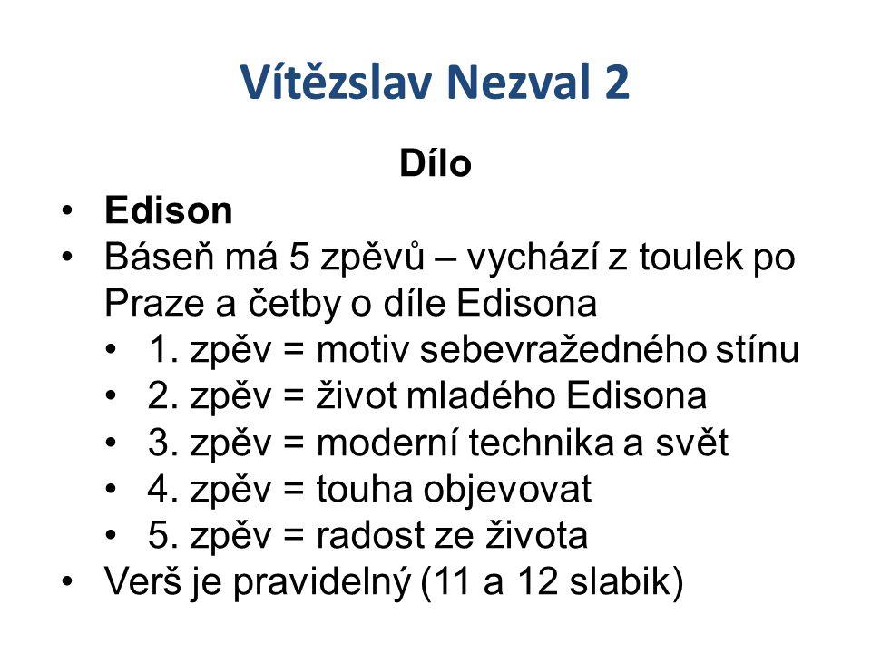 Vítězslav Nezval 2 Dílo Edison