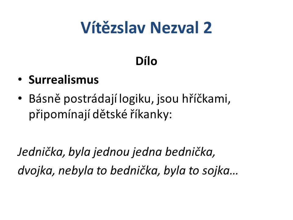 Vítězslav Nezval 2 Dílo Surrealismus
