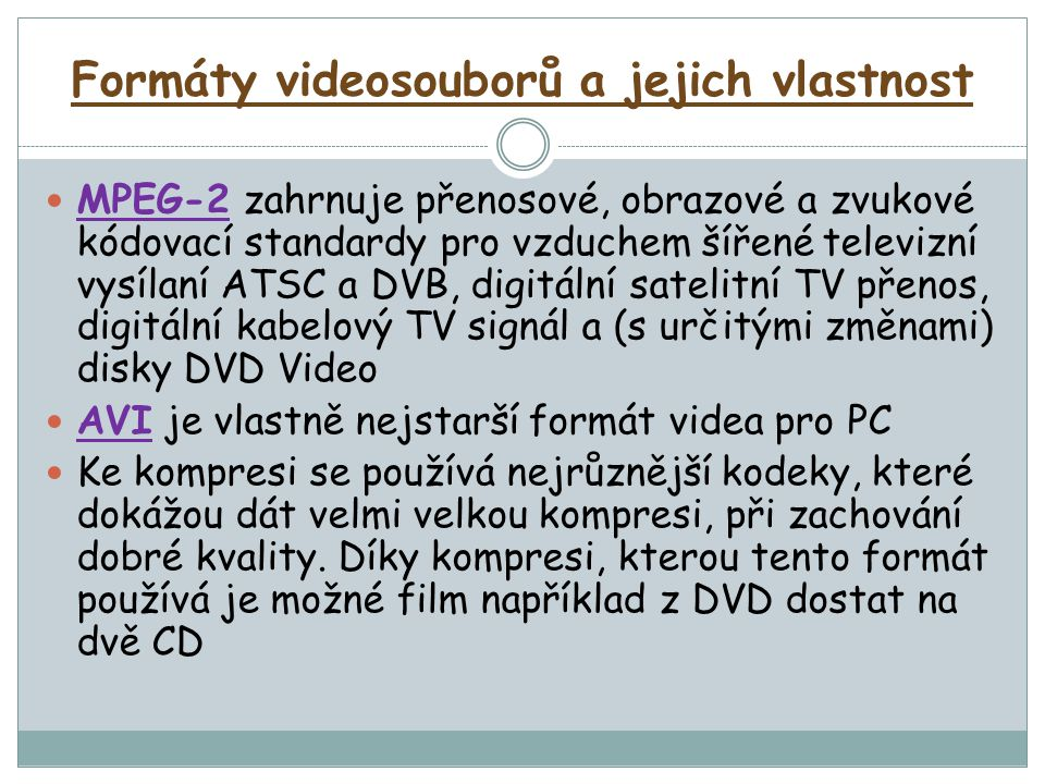 Formáty videosouborů a jejich vlastnost