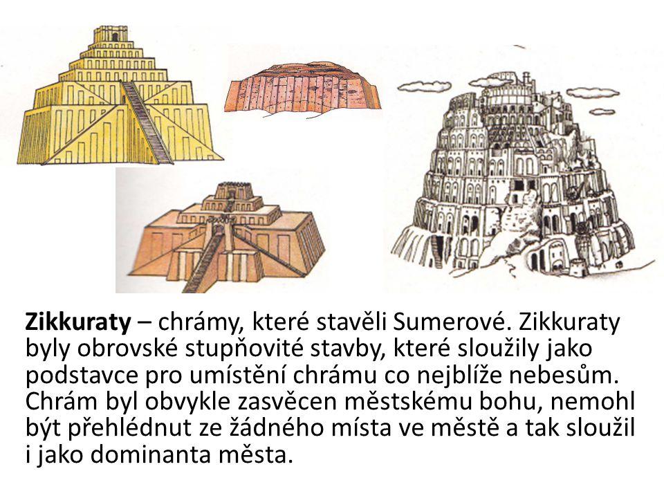 Zikkuraty – chrámy, které stavěli Sumerové