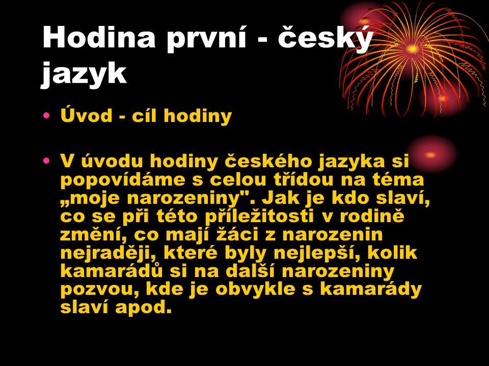 Hodina první - český jazyk
