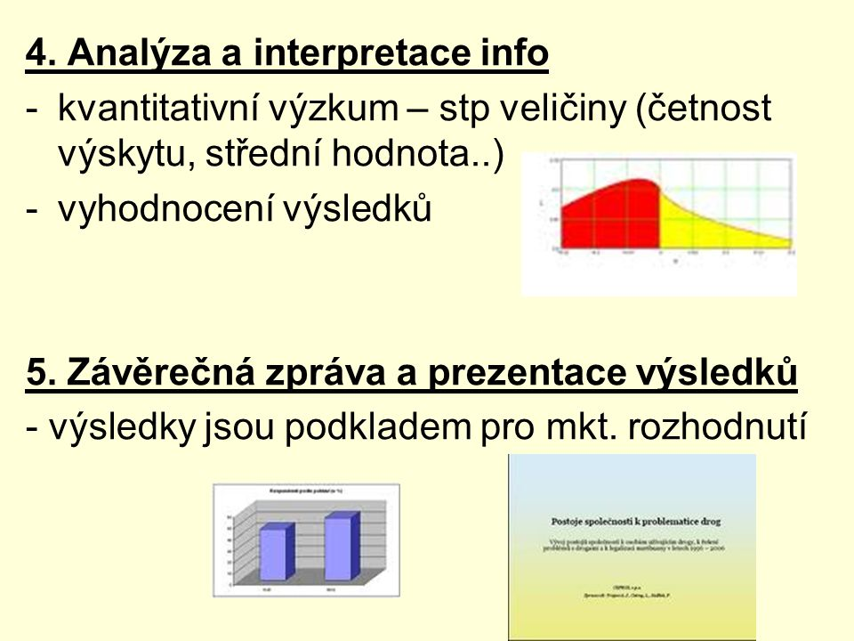 4. Analýza a interpretace info