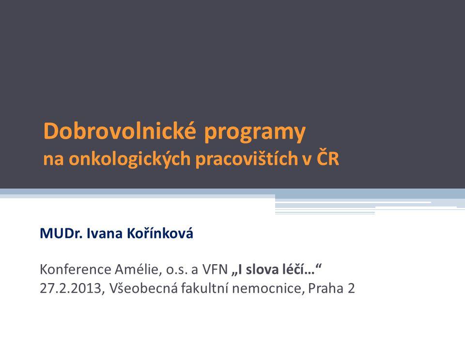 Dobrovolnické programy na onkologických pracovištích v ČR