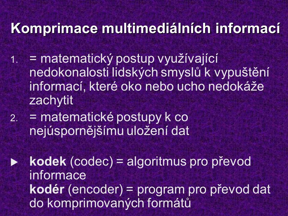 Komprimace multimediálních informací