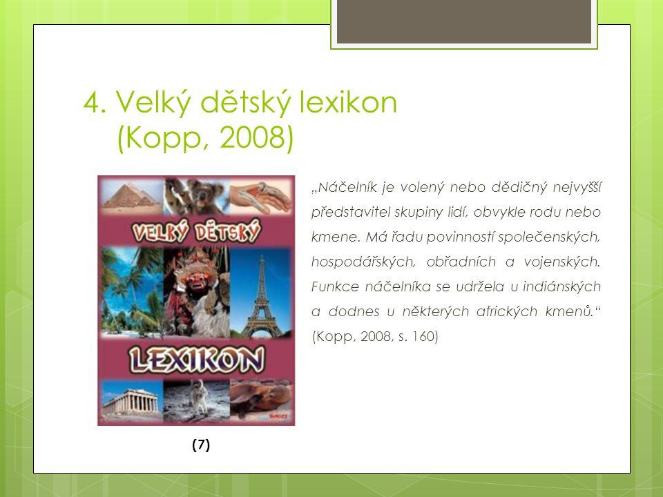 4. Velký dětský lexikon (Kopp, 2008)