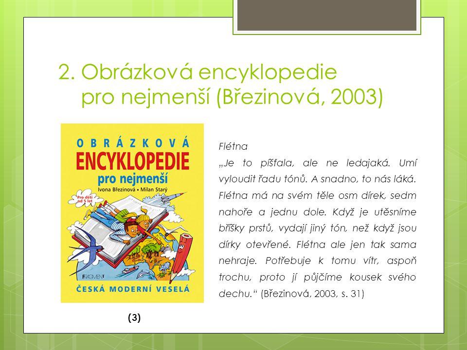 2. Obrázková encyklopedie pro nejmenší (Březinová, 2003)