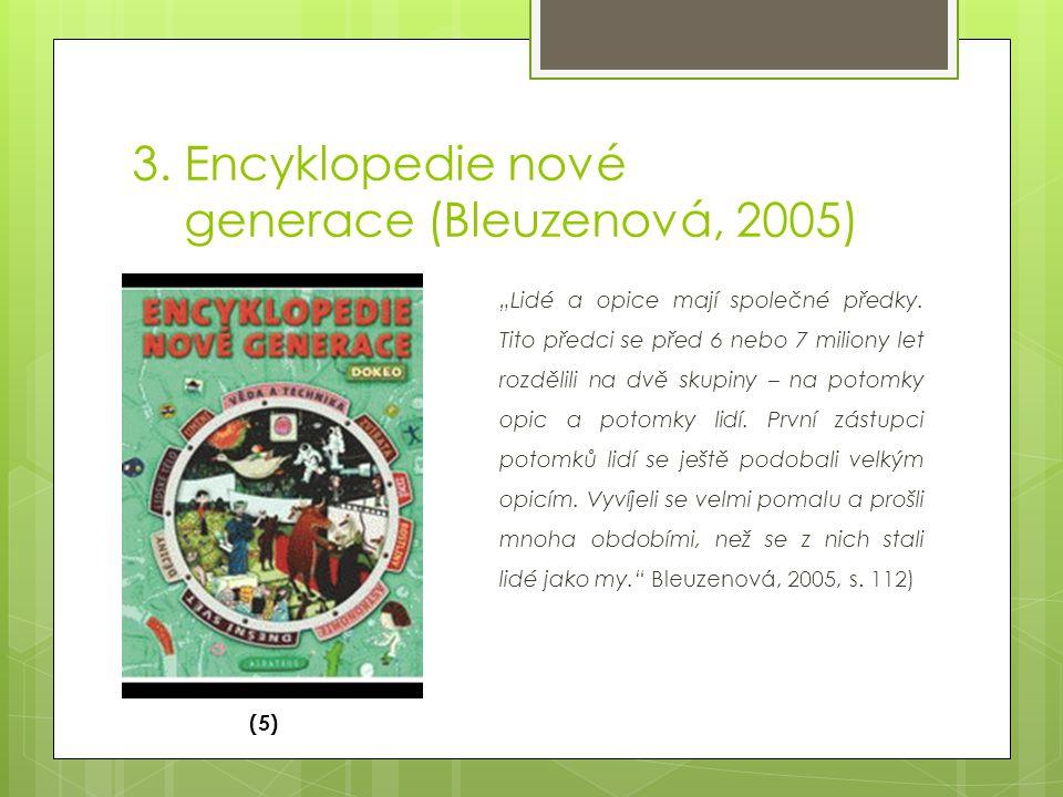 3. Encyklopedie nové generace (Bleuzenová, 2005)