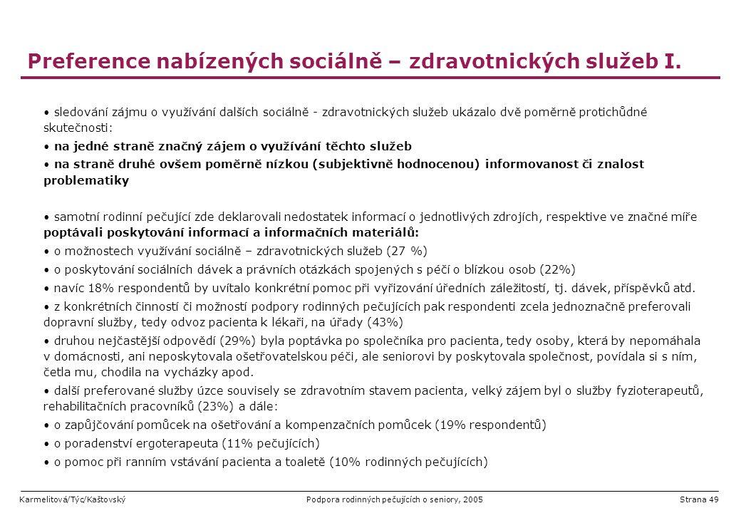 Preference nabízených sociálně – zdravotnických služeb I.