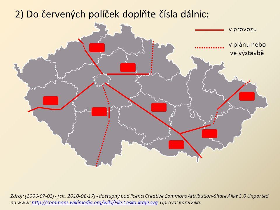 2) Do červených políček doplňte čísla dálnic:
