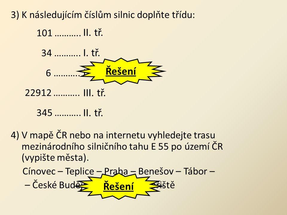 II. tř. I. tř. III. tř. Řešení Řešení