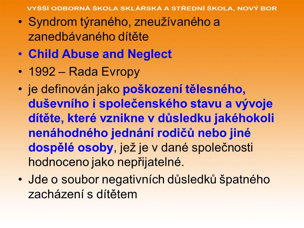 Syndrom týraného, zneužívaného a zanedbávaného dítěte