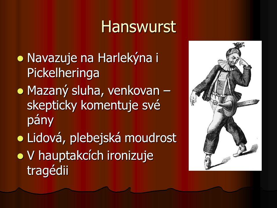 Hanswurst Navazuje na Harlekýna i Pickelheringa