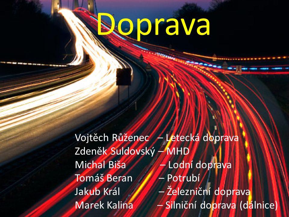 Doprava Vojtěch Růženec – Letecká doprava Zdeněk Suldovský – MHD