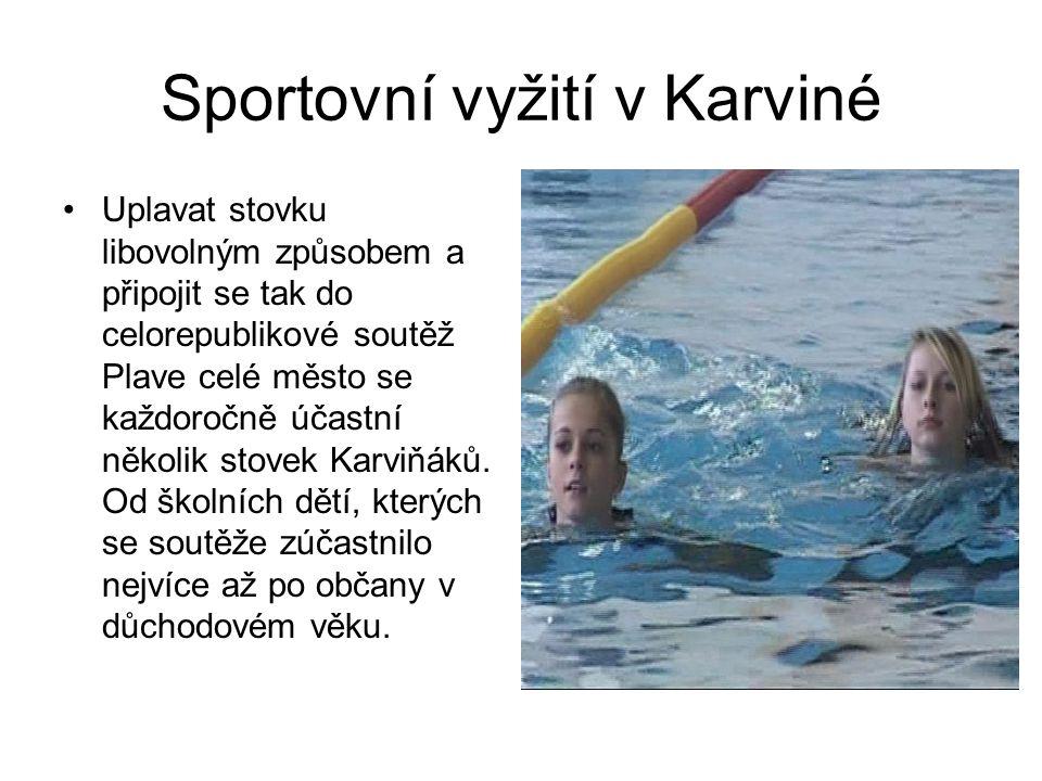 Sportovní vyžití v Karviné