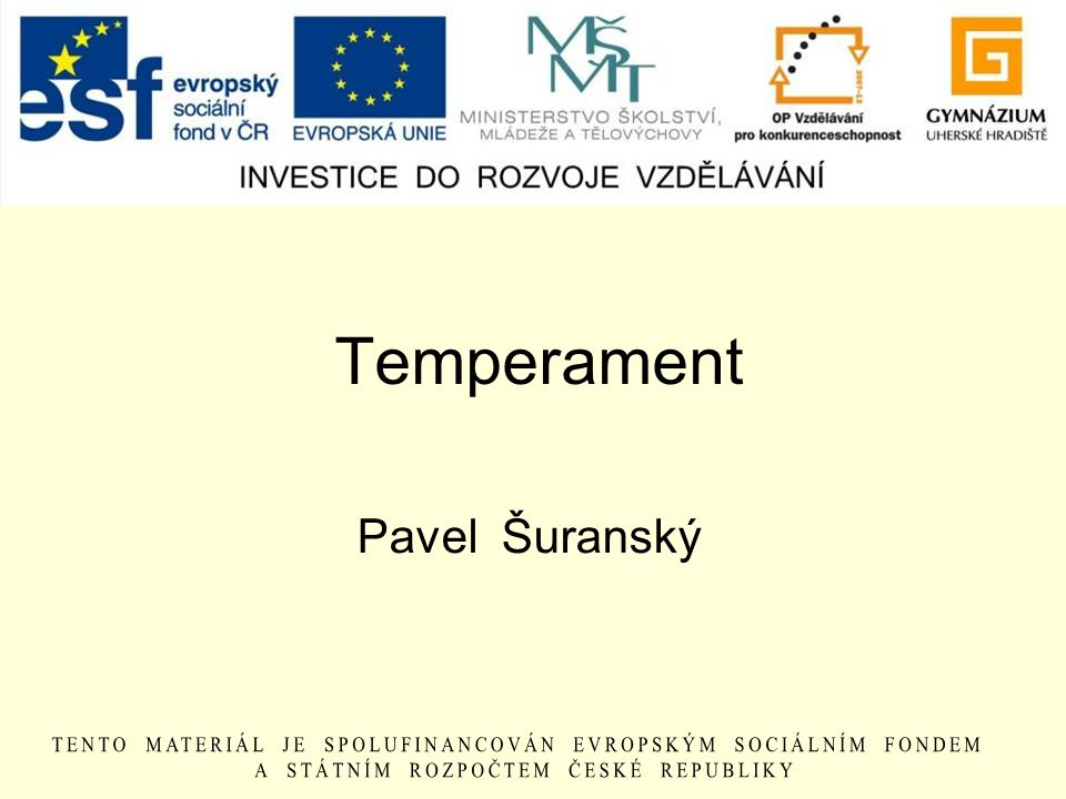 Temperament Pavel Šuranský