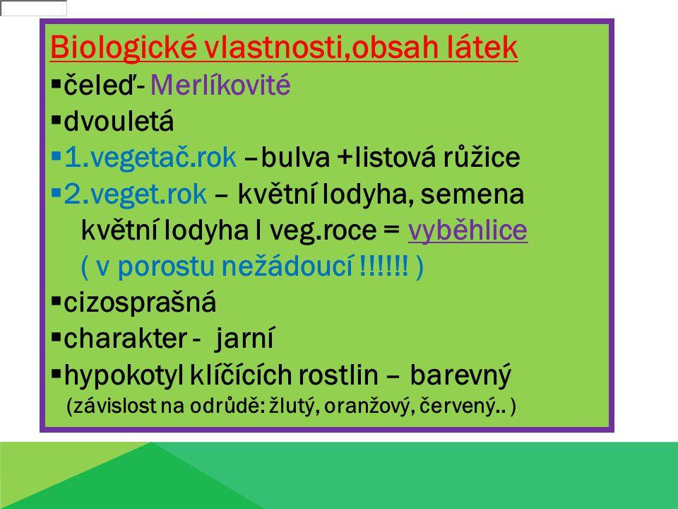 Biologické vlastnosti,obsah látek