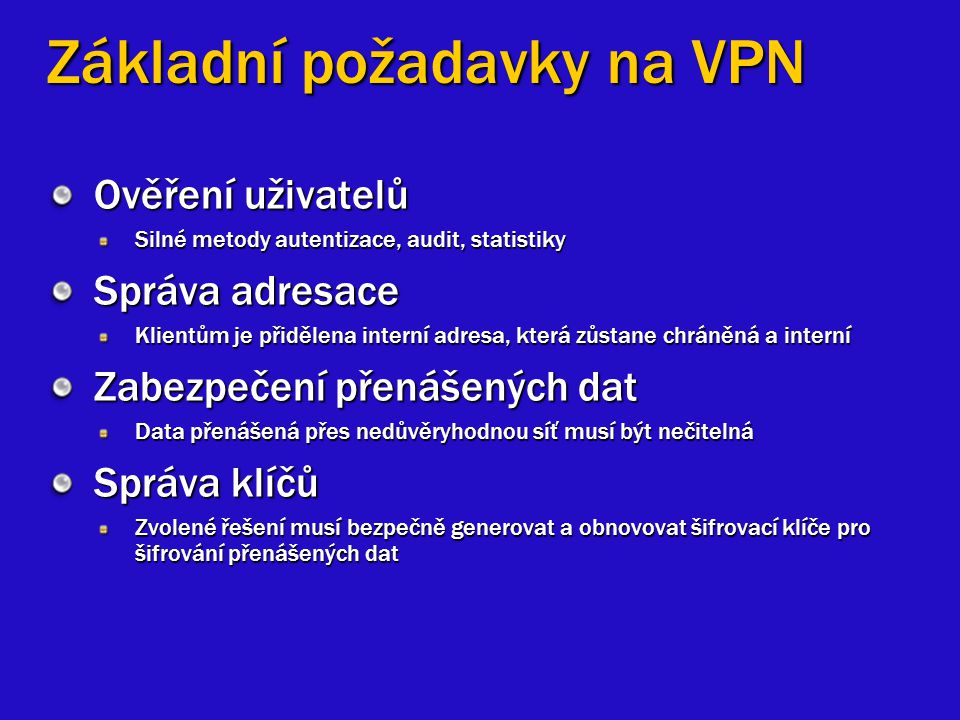Základní požadavky na VPN
