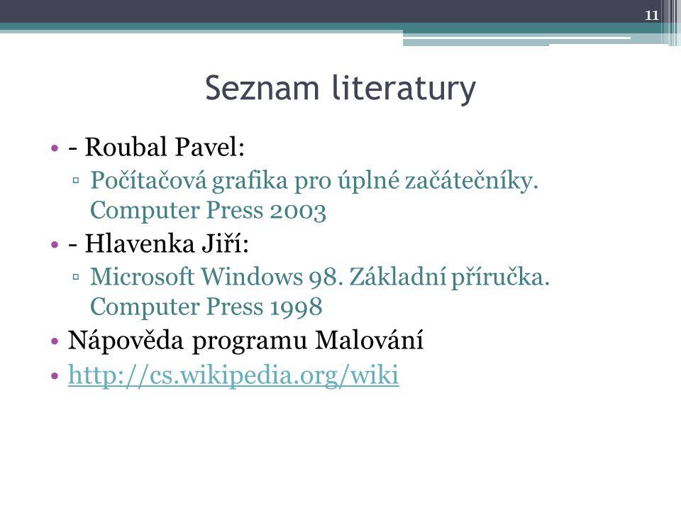 Seznam literatury - Roubal Pavel: - Hlavenka Jiří: