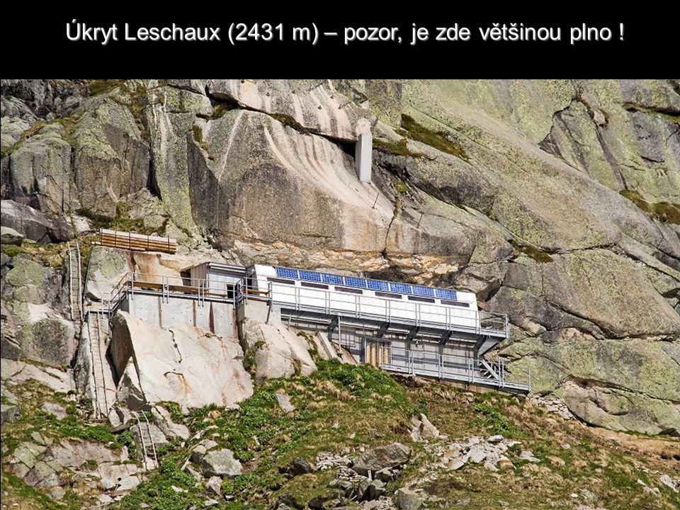 Úkryt Leschaux (2431 m) – pozor, je zde většinou plno !