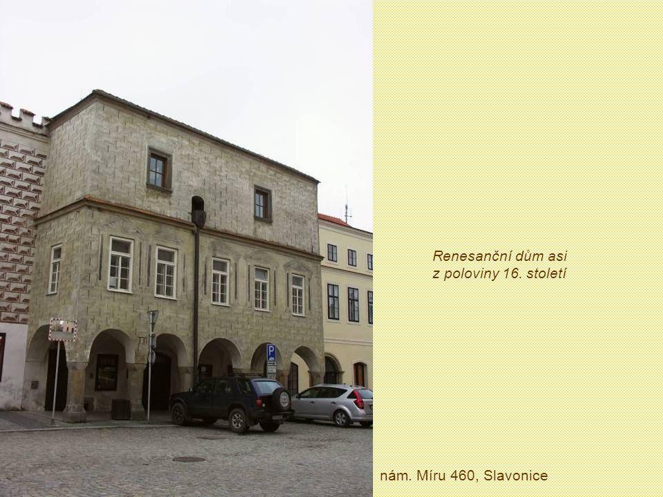 Renesanční dům asi z poloviny 16. století