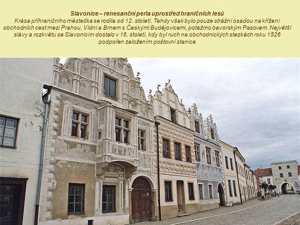 Slavonice – renesanční perla uprostřed hraničních lesů