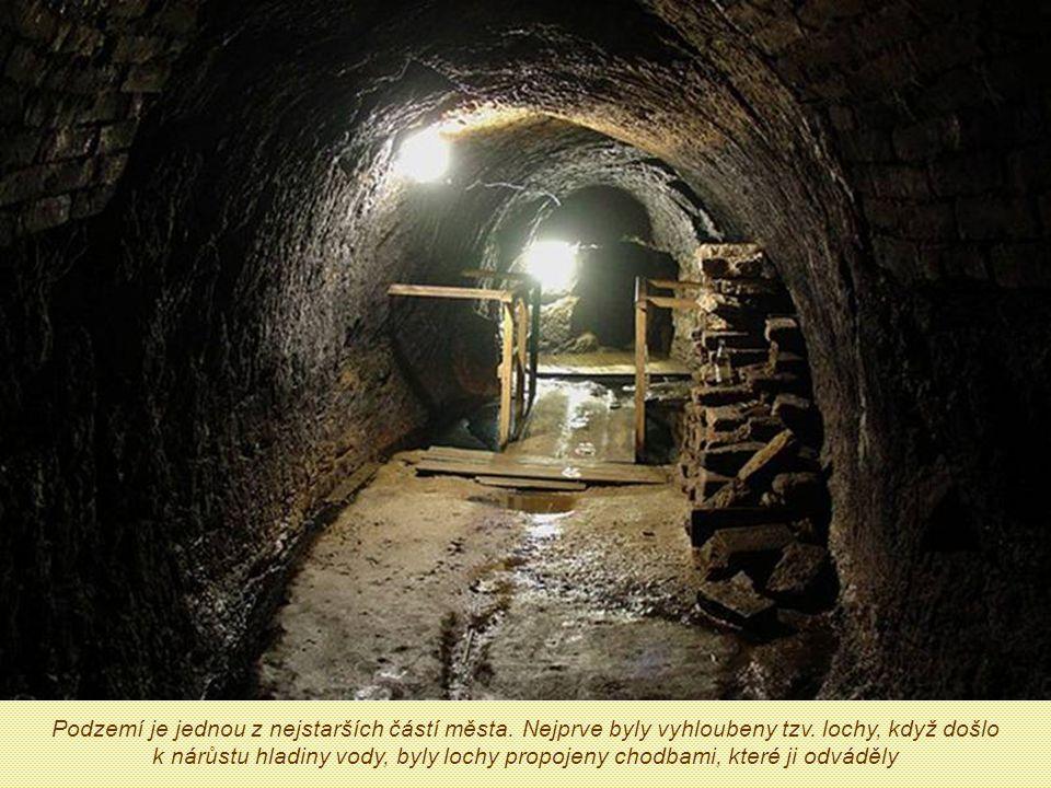 Podzemí je jednou z nejstarších částí města
