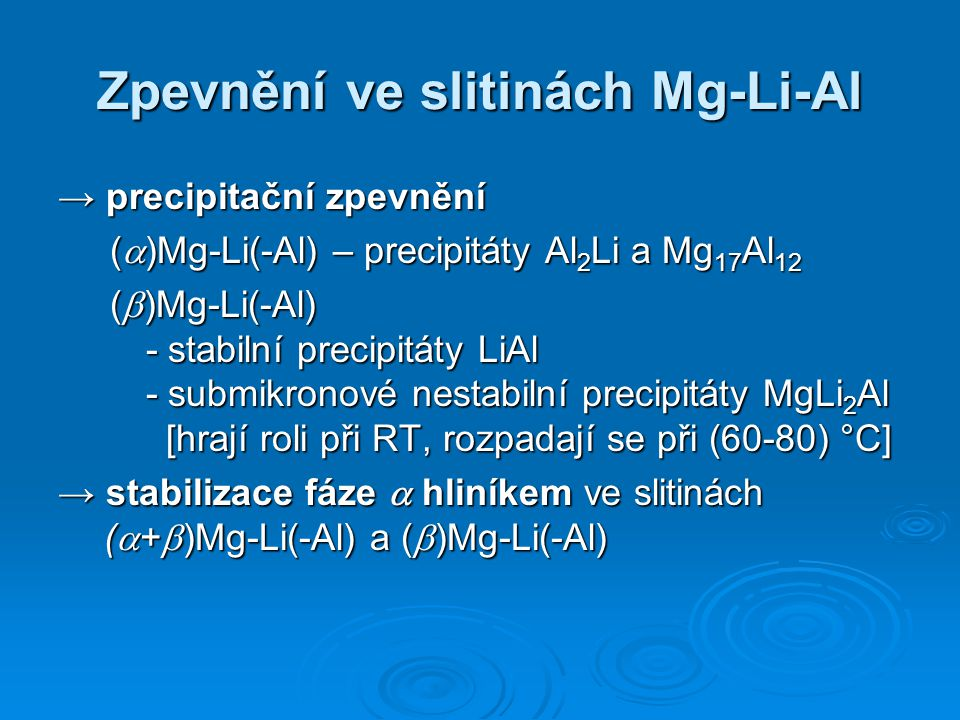 Zpevnění ve slitinách Mg-Li-Al