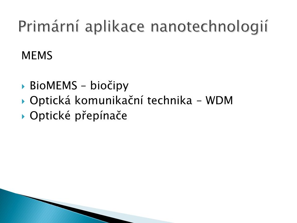 Primární aplikace nanotechnologií