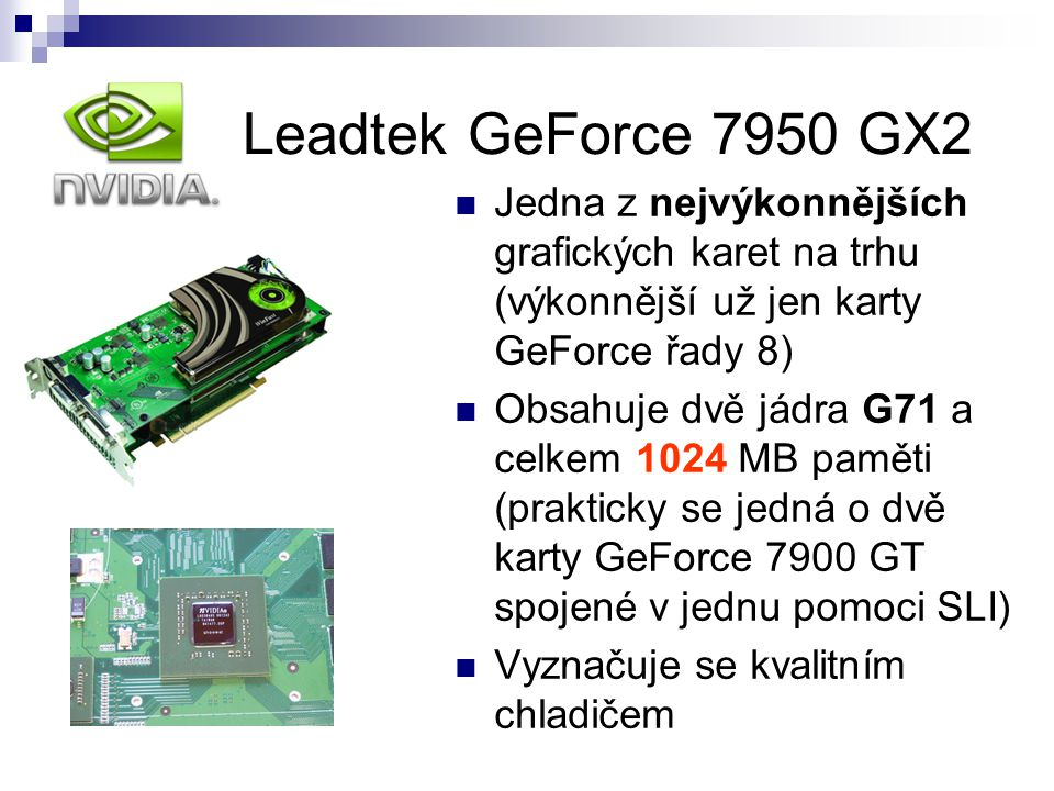 nVidia Leadtek GeForce 7950 GX2